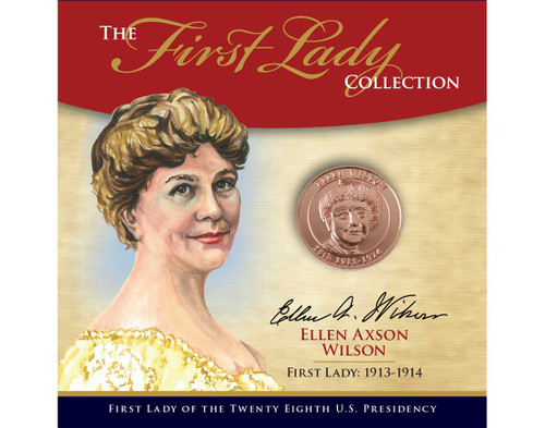 Ellen Louise Wilson First Lady Collection - 28th Presidency