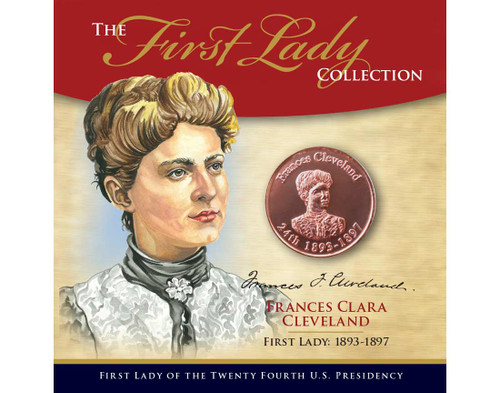 Frances Cleveland First Lady Collection - 24th Presidency