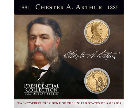 Chester A Arthur 1 Coin Collection