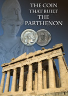 The Coin That Built The Parthenon -  Athen Greece 447BC - Photo Museum Store Company
