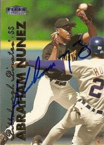 Abraham Nunez Signed Pittsburgh Pirates 1999 Fleer Card