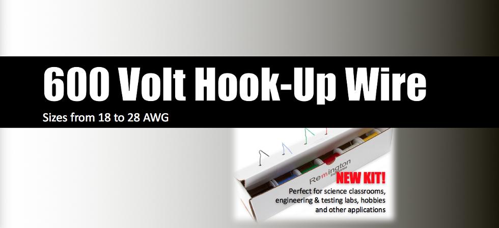 Remington Industries sells 600 Volt Hook Up Wire