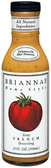 Brianna's - Zesty French Dressing -12oz