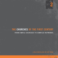 The Churches of the First Century