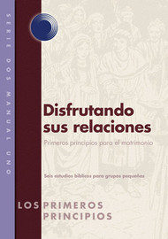Enjoying Your Relationship (Spanish)
