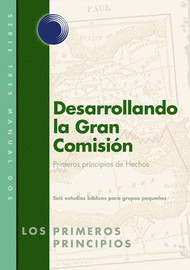 Unfolding the Great Commission (Spanish)