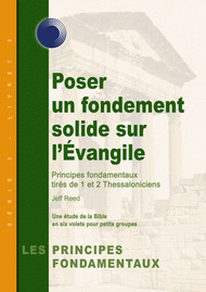 Laying Solid Foundations in the Gospel (French)