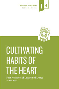 Cultivating Habits of the Heart