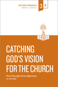 Catching God's Vision for the Church