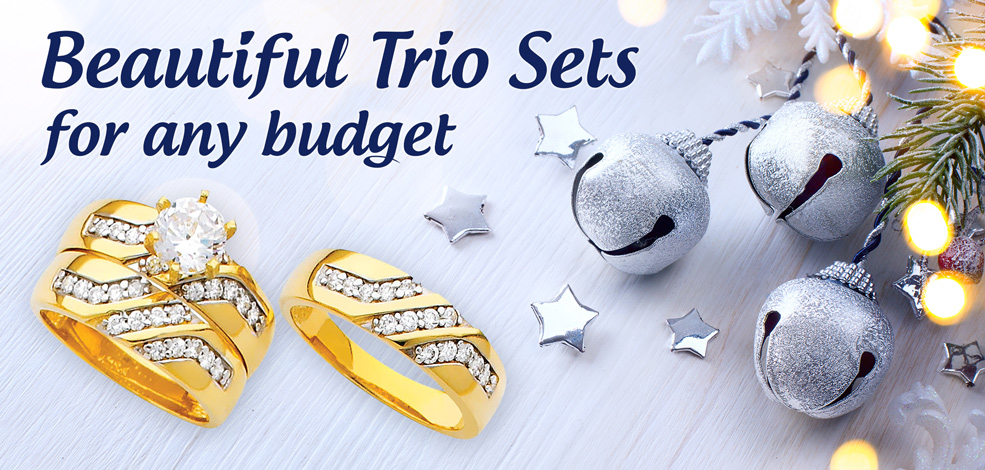 Beautiful trio sets for any budget