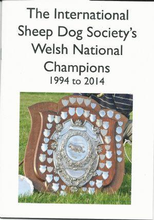 International Sheep Dog Society's Welsh National Champions 1994 to 2014