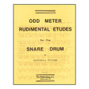 Odd Meter Rudimental Etudes For Snare Drum