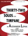 Thirty Two Solos For Timpani