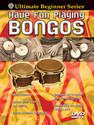 Ultimate Beginner Series: Have Fun Playing Hand Drums -- Bongos