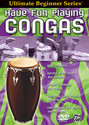 Ultimate Beginner Series: Have Fun Playing Hand Drums -- Congas