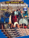 The Essence of Brazilian Percussion & Drum Set