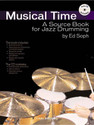 Musical Time - A Source Book for Jazz Drumming