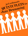 Quintuplets For Jazz Drumming