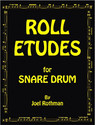 ROLL ETUDES FOR SNARE DRUM