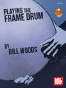 Playing the Frame Drum (Book/CD Set)