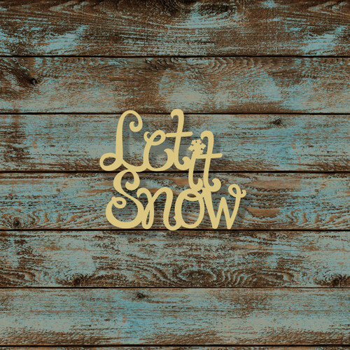 Let It Snow Word Unfinished Cutout, Wooden Shape, MDF DIY Craft