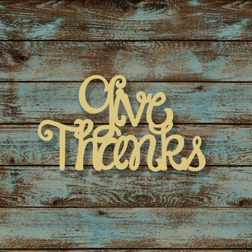 Give Thanks Word Unfinished Cutout, Wooden Shape, MDF DIY Craft