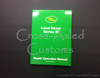 Land Rover Series III 2.25 & 2.5 Engine & Vehicle Repair Operation Service Manual, #AKM3648