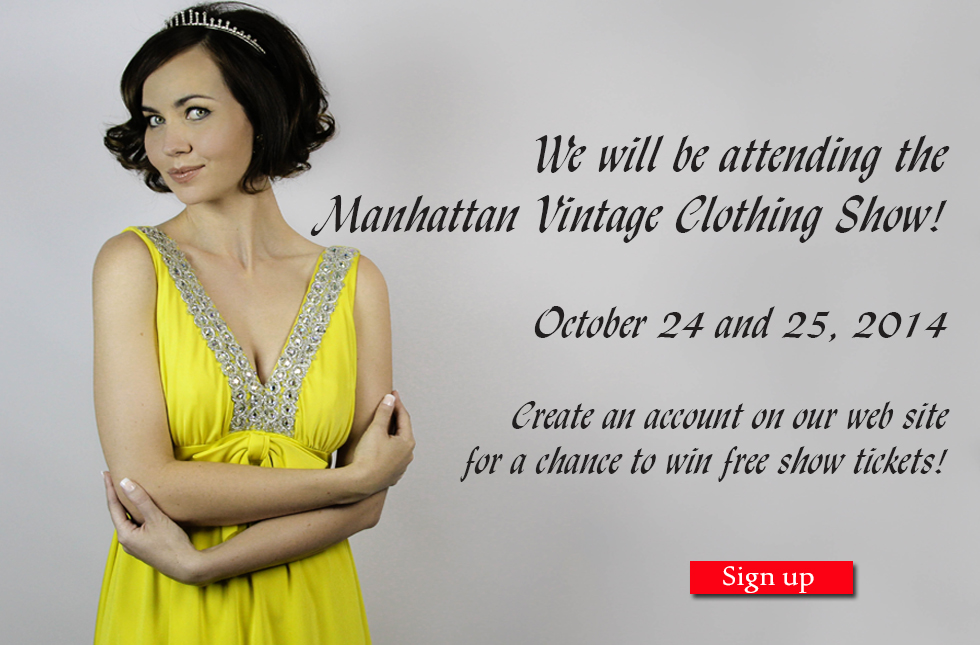 Orlando Vintage will be attending the Manhattan Clothing show. Sign up for free tickets!