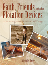 Faith, Friends, and Other Flotation Devices