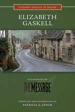 Elizabeth Gaskell, Illuminated by The Message (Large Print)