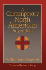 A Contemporary North American Prayer Book