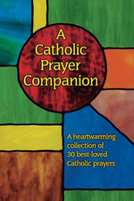 A Catholic Prayer Companion-Large Print