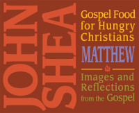 Gospel Food for Hungry Christians: Matthew