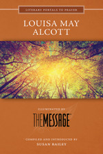 Louisa May Alcott, Illuminated by The Message (Large Print)