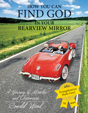 How You Can Find God in Your Review Mirror