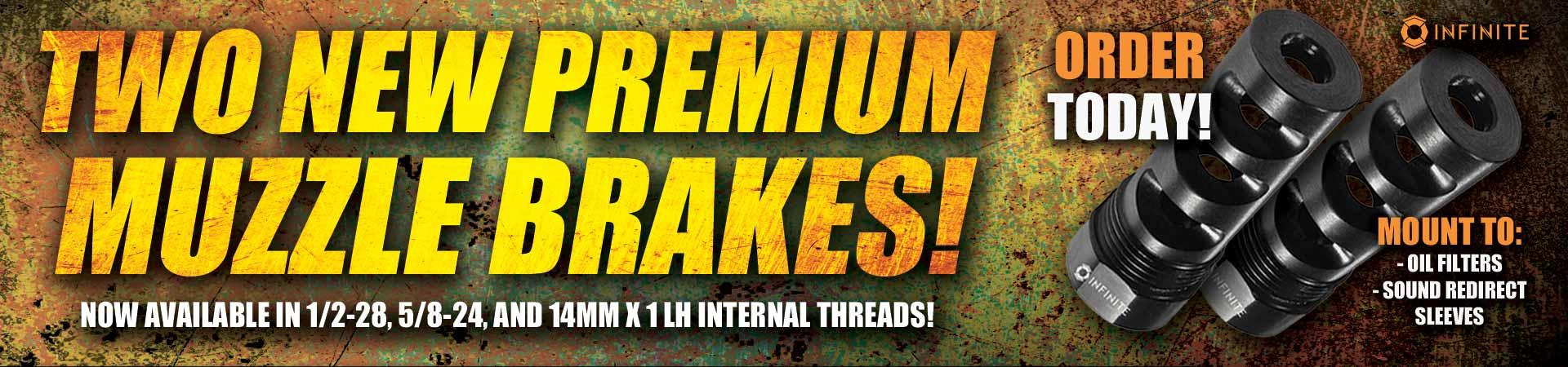 Two New Premium Muzzle Brakes!