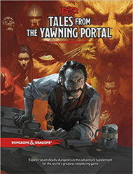 Dungeons & Dragons 5th Edition RPG: Tales from the Yawning Portal (Hardcover)
