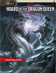 Dungeons & Dragons 5th Edition RPG: Hoard of the Dragon Queen (Hardcover)
