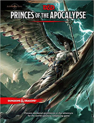 Dungeons & Dragons 5th Edition RPG: Elemental Evil - Princes of the Apocalypse (Hardcover)