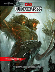 Dungeons & Dragons 5th Edition RPG: Out of the Abyss (Hardcover)