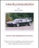 Överladdning av kolvmotorer - Del1 + Del2 + Väghållningsboken