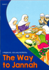 The Way to Jannah | Young Readers | Uzma Ahmed | Maqbool Books