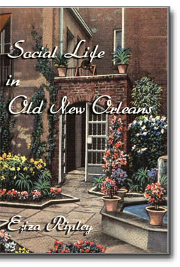 This classic work is an enjoyment to read and allows us to experience Old New Orleans from the author's first hand accounts. For those who love the history of New Orleans, this is a delightful account of pre-Civil War New Orleans.