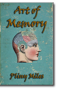 "In the 1800's, mnemotechny, or the art of aiding or improving the memory, became extremely popular. Pliny Miles' ""Art of Memory"" is a text-book style classic instructional book designed to provide the tools to helping improve the memory."