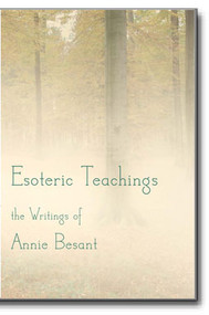 Annie Besant's writings are inspired and revered by countless students.