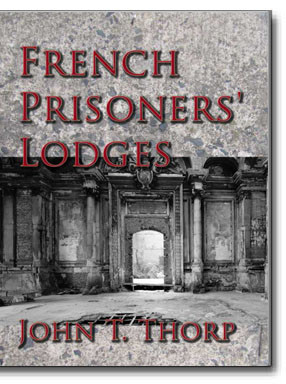 A brief account of twenty-six Lodges and Chapters of Freemasons established and conducted by French prisoners of war in England and elsewhere. Illustrated with eighteen plates, consisting of facsimiles of original documents, seals, etc.