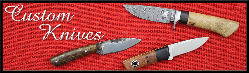 Custom made knives