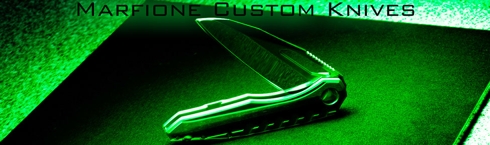 Marfione Custom Knives