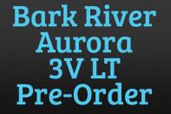 Bark River Aurora 3V LT Pre-Order