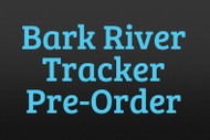 Bark River Tracker Pre-Order
